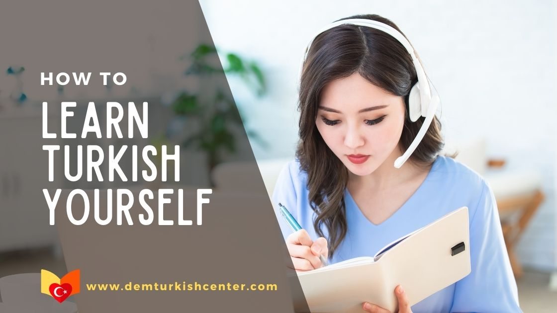 How To Learn Turkish Yourself