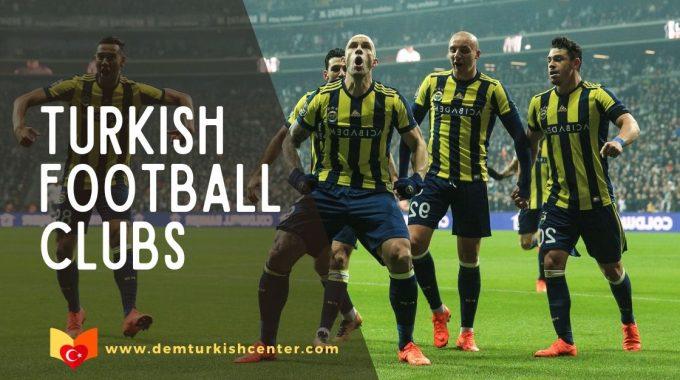 Top Turkish Football Clubs
