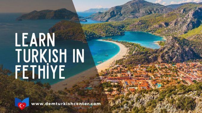 Learn Turkish In Fethiye Turkey